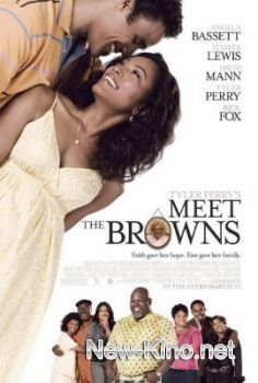 ���������� � �������� / Meet the Browns (2008)
