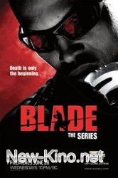����� / Blade: The Series (2006-2007) ����� 1 ����� 1 - 12